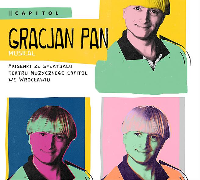 "Okładka płyty ""Gracjan Pan. Musical"""